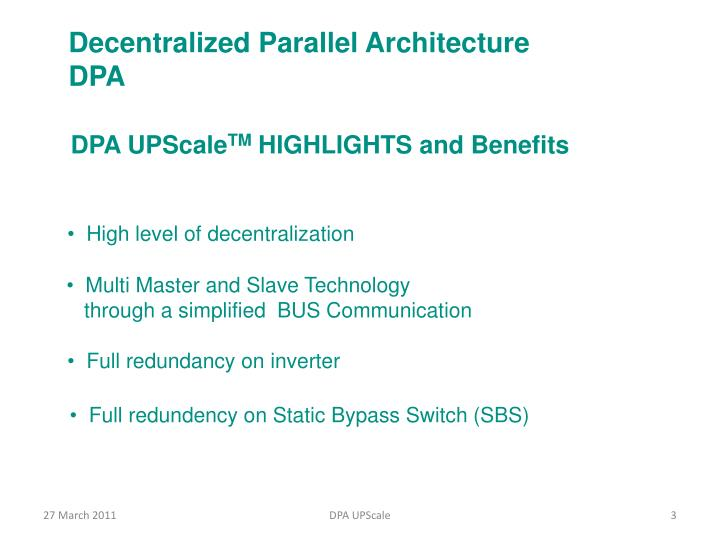 Decentralized Parallel Architecture DPA