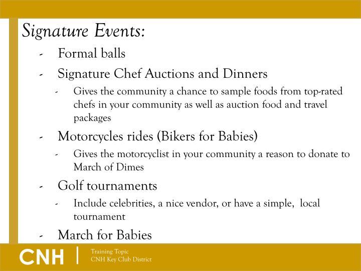 Signature Events: