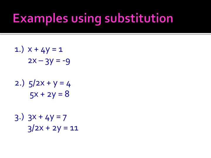 Examples using substitution