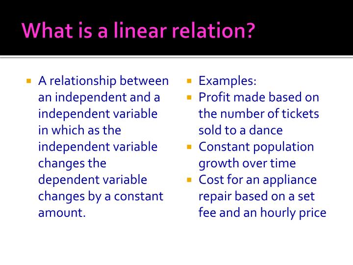 What is a linear relation?