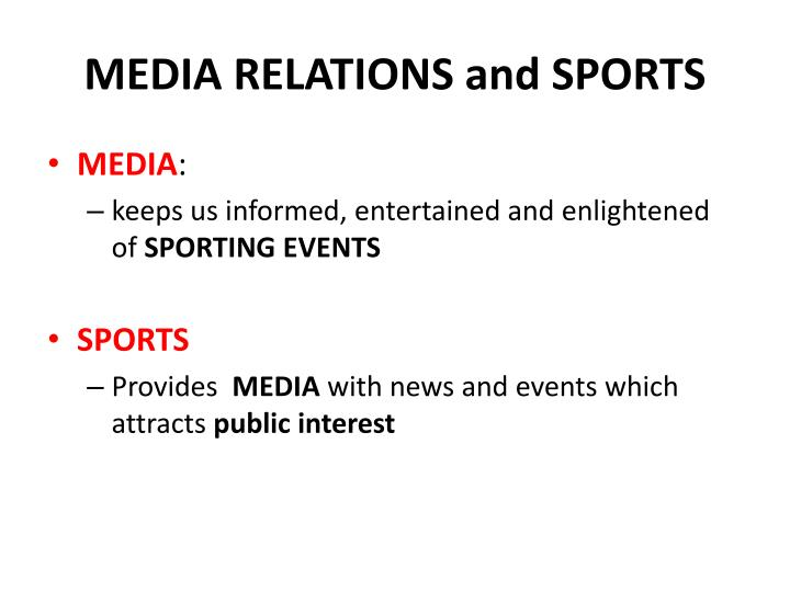 MEDIA RELATIONS and SPORTS