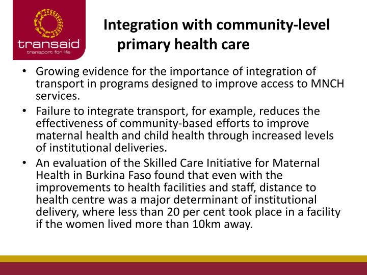 Integration with community-level primary health care