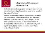 integration with emergency obstetric care1