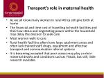 transport s role in maternal health