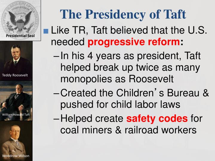 The Presidency of Taft
