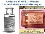 unregulated food medicines the need for the pure food drug act
