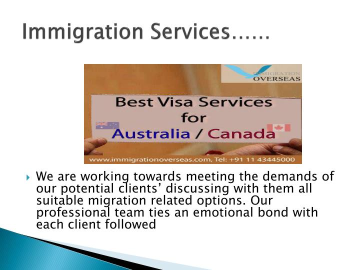 Immigration Services……