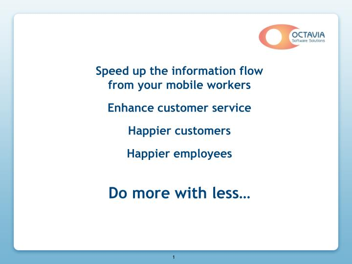 Speed up the information flow