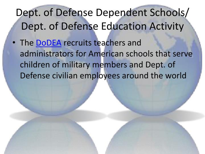 Dept. of Defense Dependent Schools/