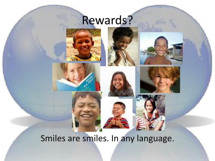 Smiles are smiles. In any language.