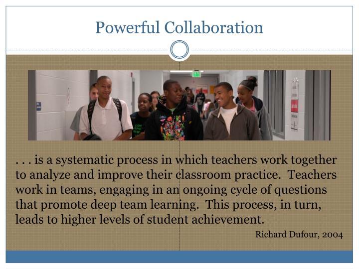 Powerful Collaboration