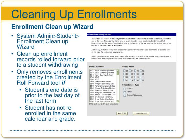 Cleaning Up Enrollments
