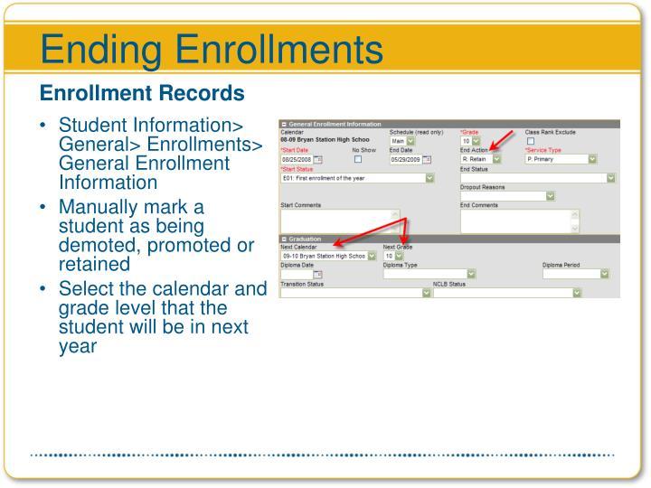 Ending Enrollments
