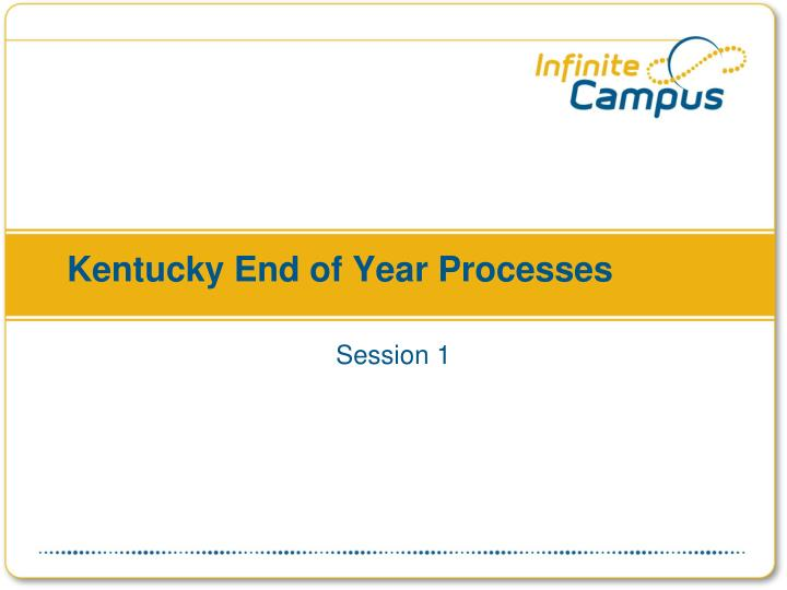 kentucky end of year processes