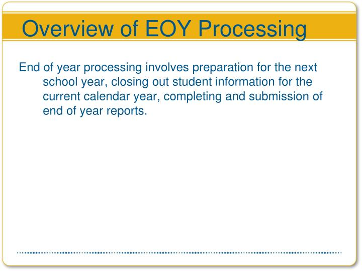 Overview of EOY Processing