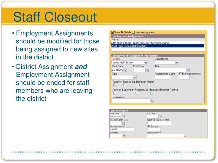 Staff Closeout