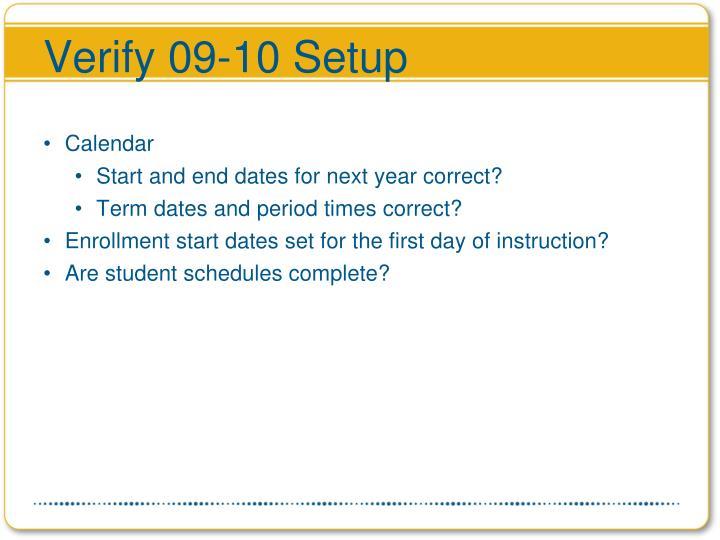 Verify 09-10 Setup