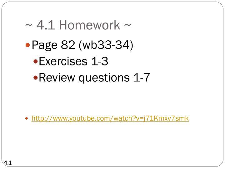 ~ 4.1 Homework ~
