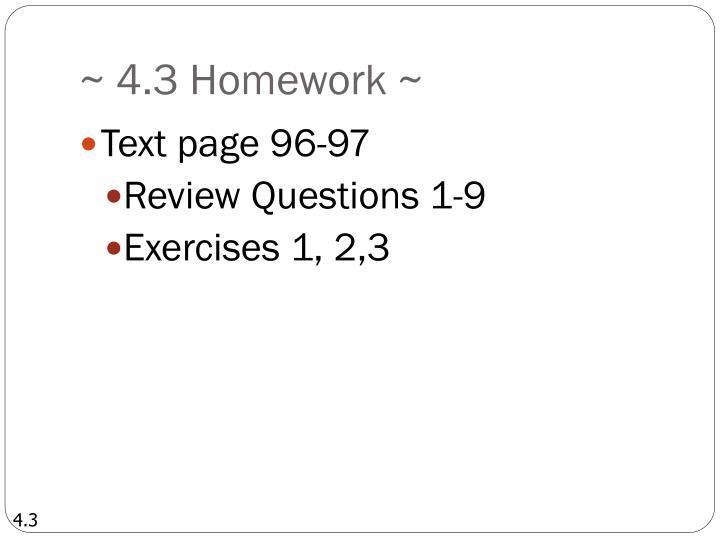 ~ 4.3 Homework ~