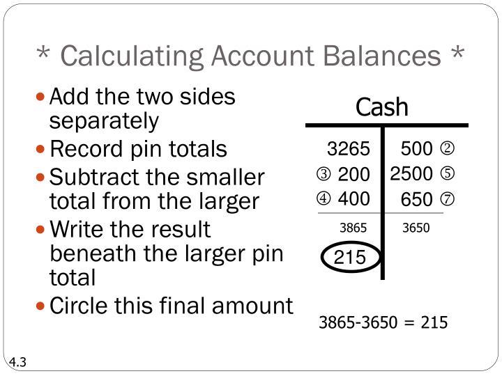* Calculating