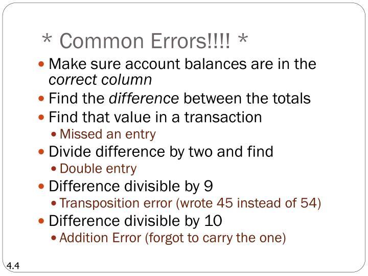 * Common Errors!!!! *