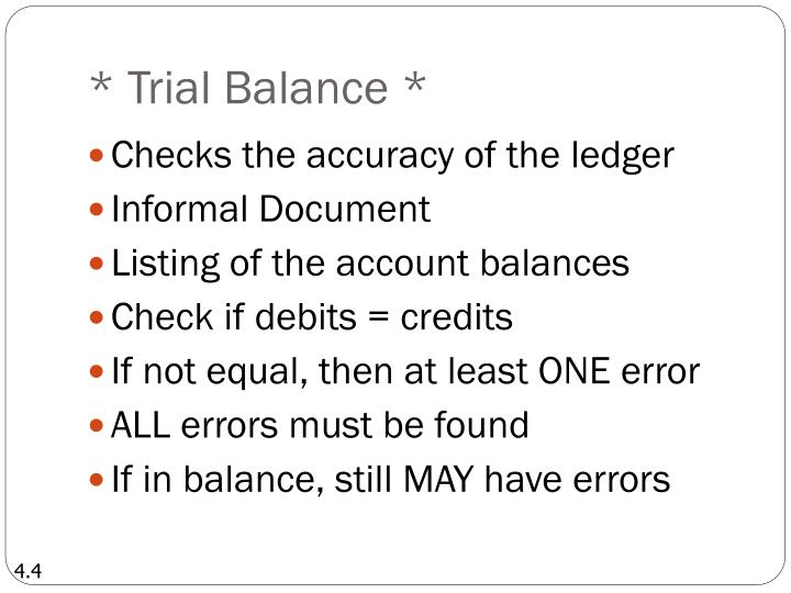 * Trial Balance *