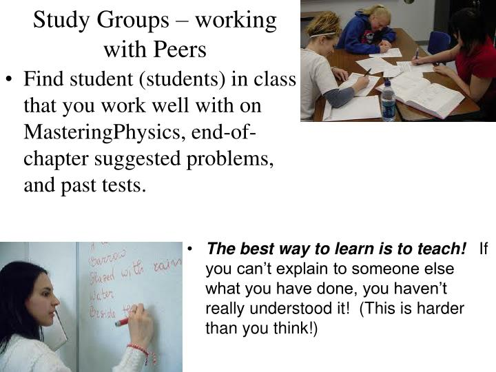 Study Groups – working with Peers