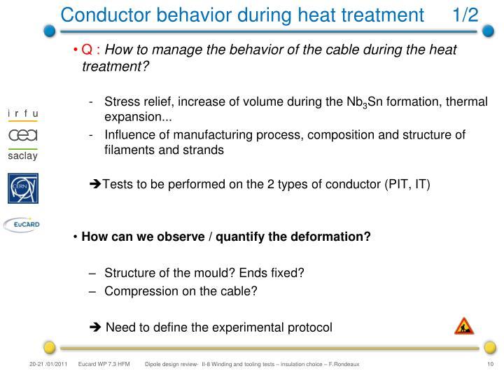 Conductor behavior during heat treatment     1/2