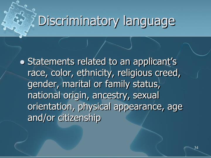 Discriminatory language