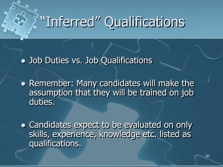 """""""Inferred"""" Qualifications"""