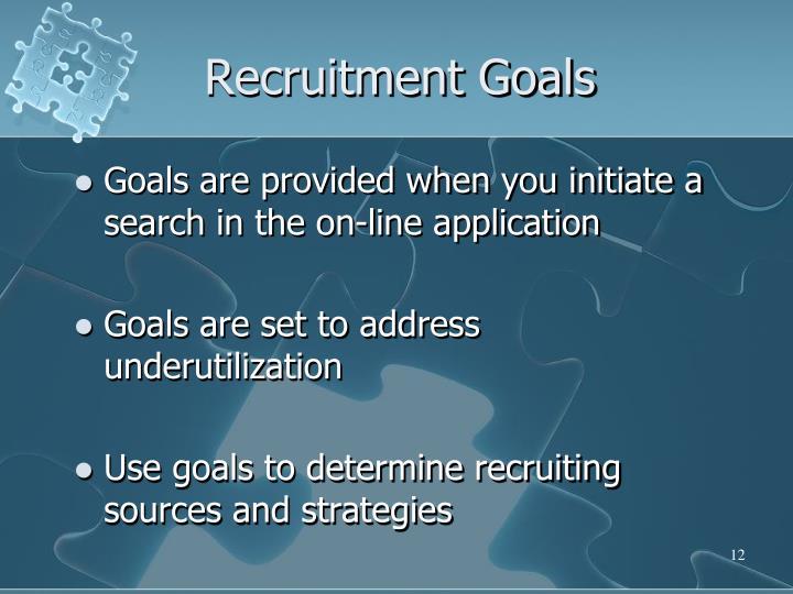 Recruitment Goals