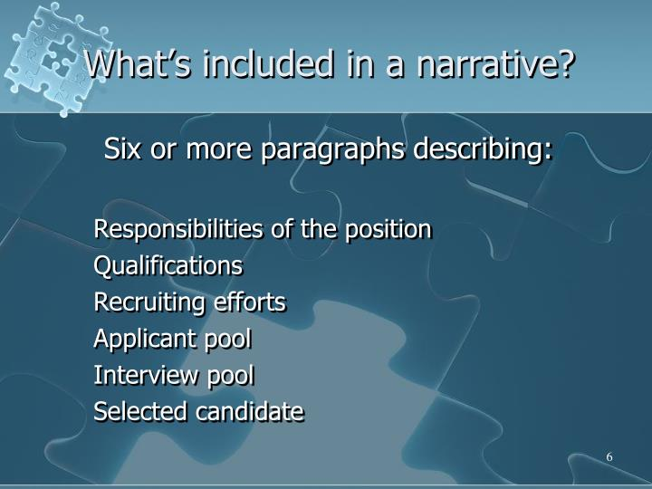What's included in a narrative?