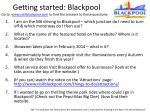 getting started blackpool