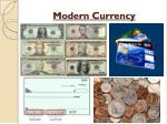 modern currency