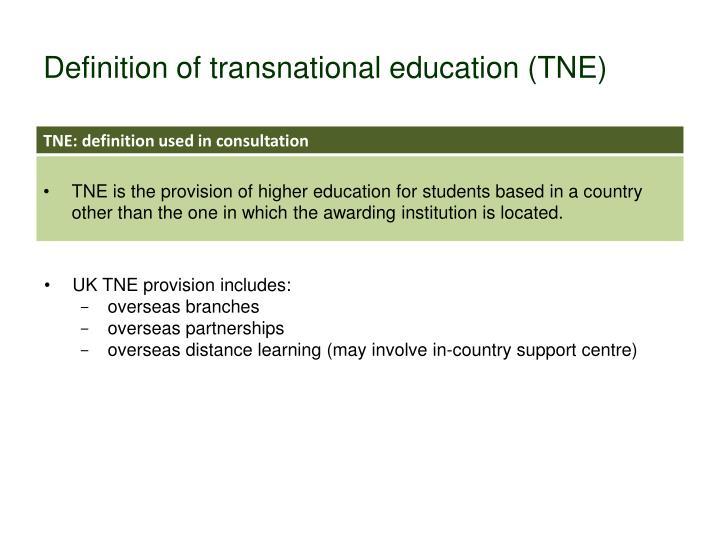 Definition of transnational education (TNE)