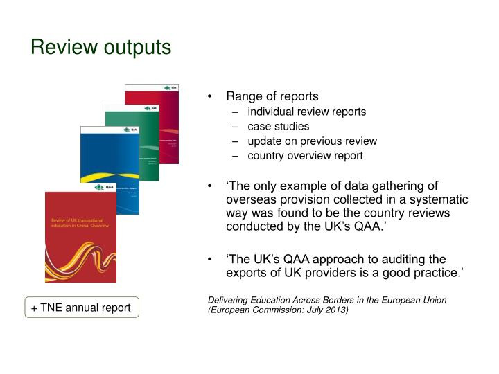 Review outputs