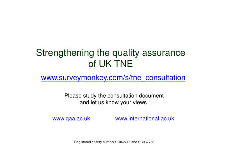 Strengthening the quality assurance