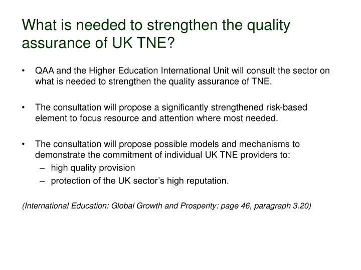 What is needed to strengthen the quality assurance of UK TNE?