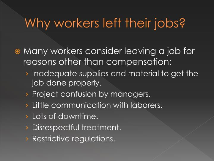 Why workers left their jobs