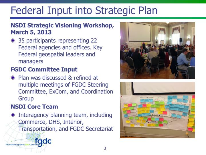 Federal Input into Strategic Plan