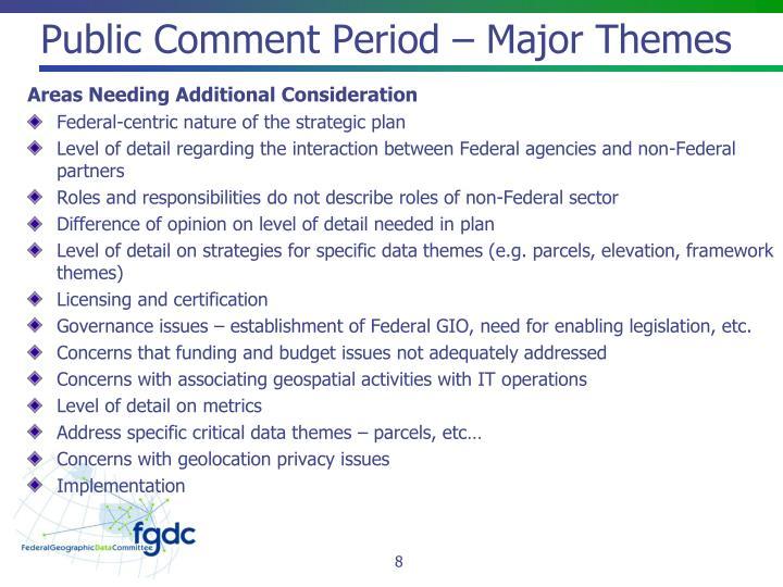 Public Comment Period – Major Themes