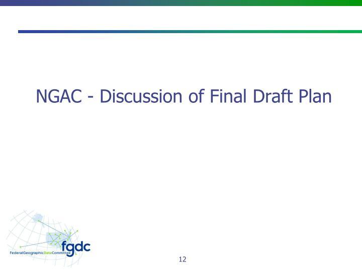 NGAC - Discussion of Final Draft Plan