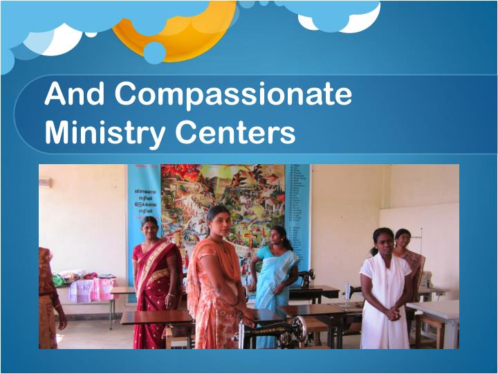 And Compassionate Ministry Centers