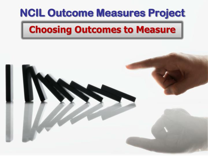 NCIL Outcome Measures Project