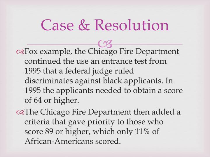 Case & Resolution