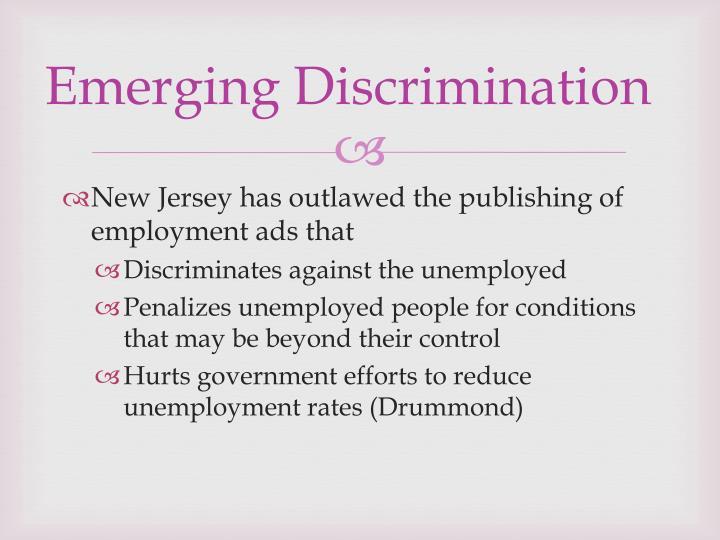 Emerging Discrimination