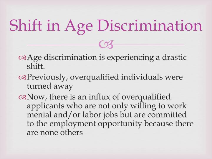Shift in Age Discrimination