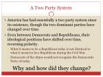 a two party system