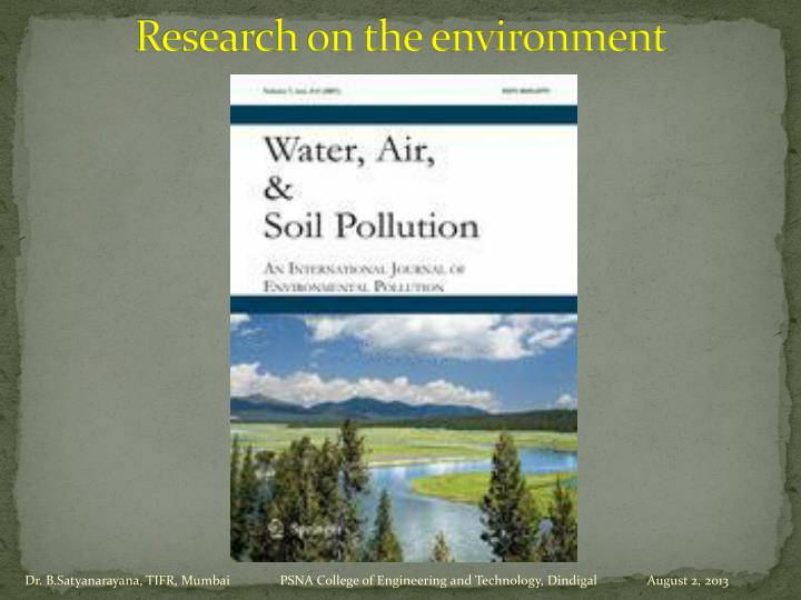 Research on the environment