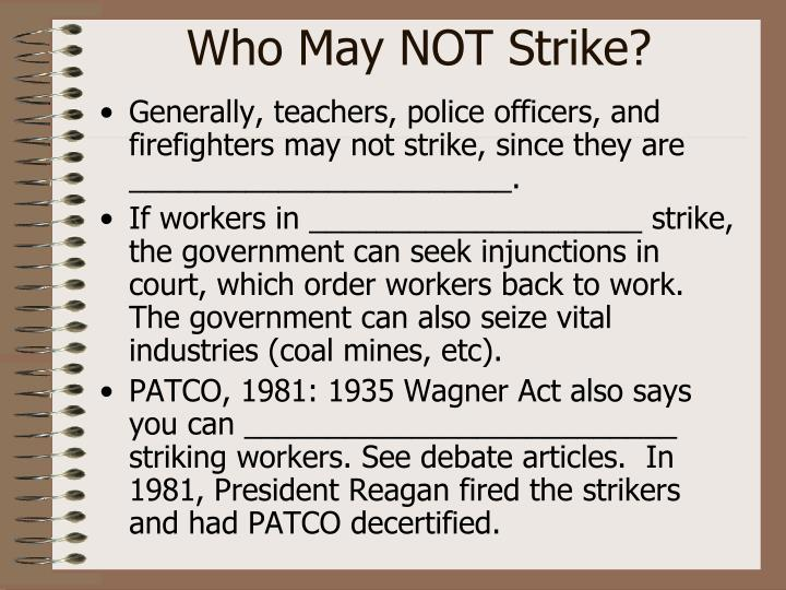 Who May NOT Strike?